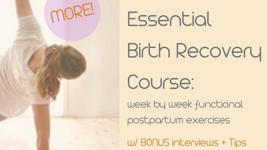 Essential Birth Recovery Course by mamalates