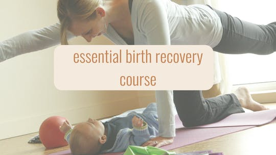 Essential 6 Week Birth Recovery Course by mamalates