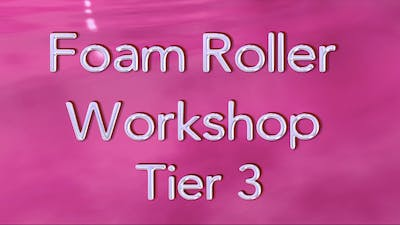 Instant Access to PAI's Foam Roller Workshop: Tier 3 by Pilates on Fifth, powered by Intelivideo
