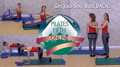 Get Your Sexy Back Back! by Pilates on Fifth