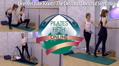 UnraveltheKnotsofStretching.mp4 by Pilates on Fifth