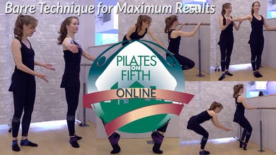 Barre Technique for Maximum Results by Pilates on Fifth