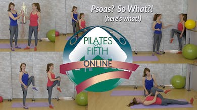 Psoas? SoWhat! by Pilates on Fifth