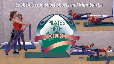 LookBetterinShortShortsandMiniSkirts.mp4 by Pilates on Fifth