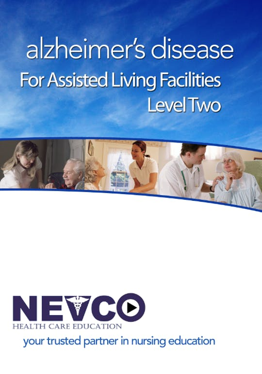 Instant Access to Alzheimer's Disease for Assisted Living Facilities - Level 2 by Nevco Healthcare Education , powered by Intelivideo