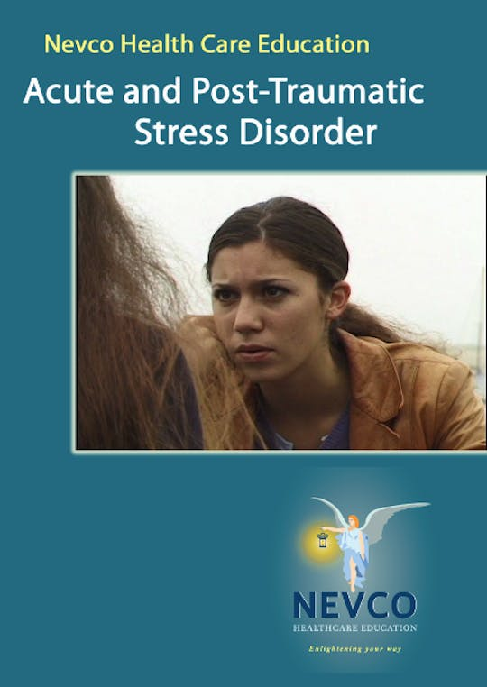 Instant Access to Acute and Post-Traumatic Stress Disorder by Nevco Healthcare Education , powered by Intelivideo