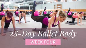 Week Four by The Ballet Physique
