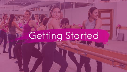 Getting Started by The Ballet Physique