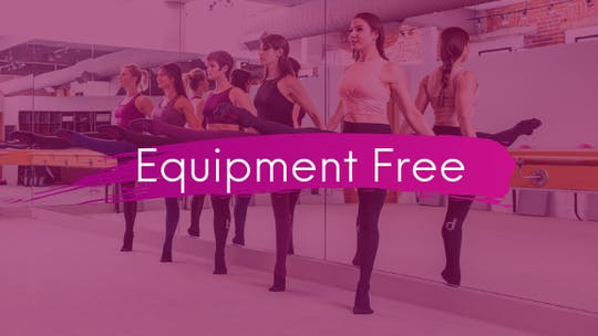 Equipment Free by The Ballet Physique