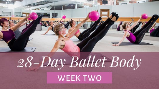 Week Two by The Ballet Physique