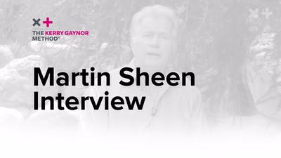Martin Sheen Testimonial by The Kerry Gaynor Method