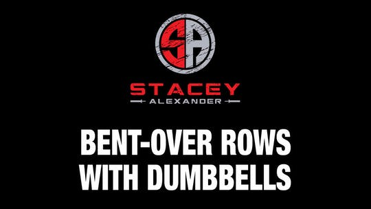 Instant Access to Bent-Over Rows with Dumbbells by Stacey Alexander, powered by Intelivideo
