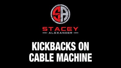 Kickbacks on Cable Machine by Stacey Alexander