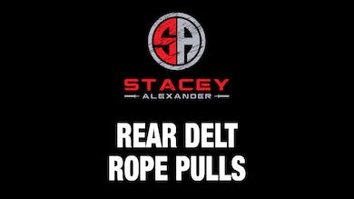 Rear Delt Rope Pull by Stacey Alexander