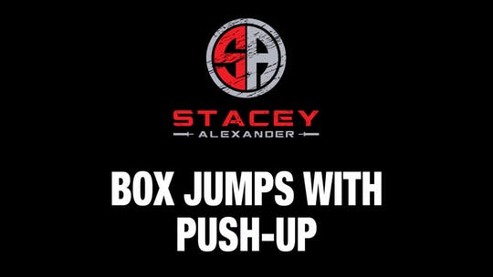Instant Access to Box Jump with Push-Up by Stacey Alexander, powered by Intelivideo