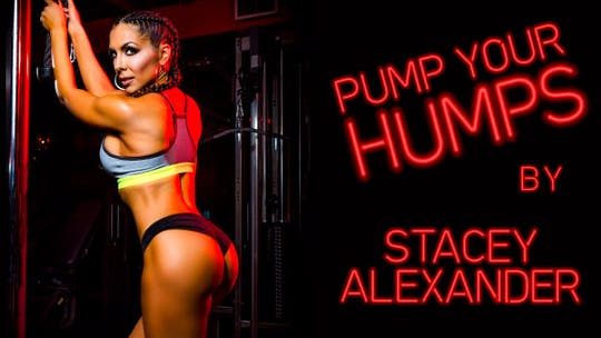 Stacey Alexander's Pump Your Humps by Stacey Alexander, powered by Intelivideo