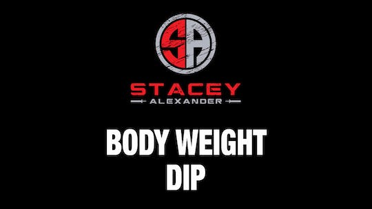 Instant Access to Body Weight Dip by Stacey Alexander, powered by Intelivideo