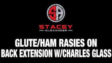 Glute-Ham Raise on Back Extension with Charles Glass by Stacey Alexander