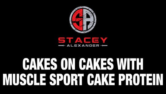 Instant Access to Cakes on Cakes with Muscle Sport Birthday Cake Protein by Stacey Alexander, powered by Intelivideo