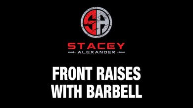 Front Raises with Barbell by Stacey Alexander