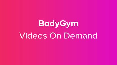 BodyGym Videos On Demand! by BodyGym