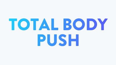 Total Body Push by BodyGym