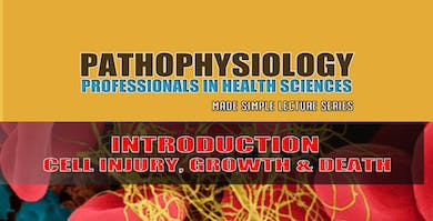 PAT01-Pathophysiology Introduction by Minnay Worldwide Inc