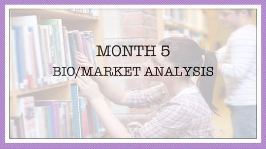 Month 5: Bio/Market Analysis by All the Write Moves