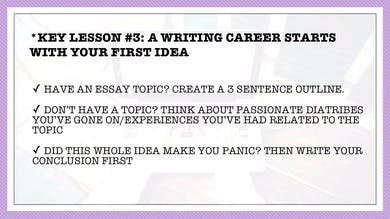 MONTH 1, LESSON 3 COME UP WITH YOUR ESSAY IDEA by All the Write Moves