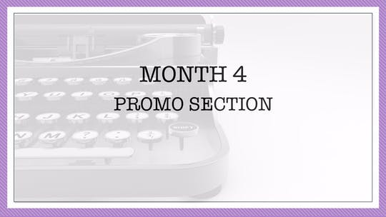 Month 4: Promo Section by All the Write Moves