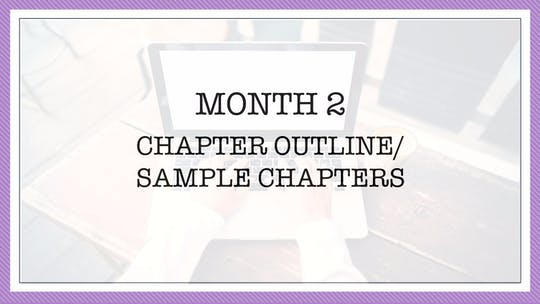 Month 2: Chapter Outline/Sample Chapters by All the Write Moves