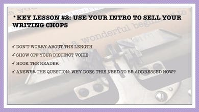 MONTH 3, LESSON 2 USE YOUR INTRO TO SELL YOUR WRITING CHOPS by All the Write Moves