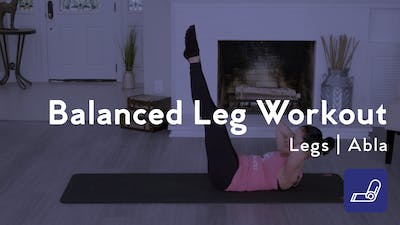 Instant Access to Balanced Leg Workout by Club Pilates, powered by Intelivideo
