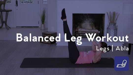 Get access to Balanced Leg Workout by Club Pilates