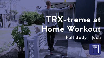 Instant Access to TRX-treme At Home Workout by Club Pilates, powered by Intelivideo