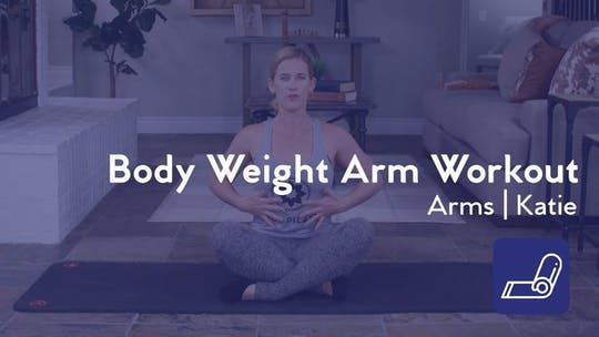 Get access to Body Weight Arm Workout by Club Pilates