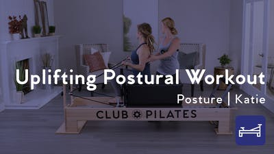 Uplifting Postural Workout On The Reformer by Club Pilates