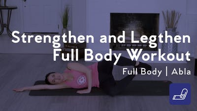 Instant Access to Strengthen and Lengthen Full Body Workout by Club Pilates, powered by Intelivideo