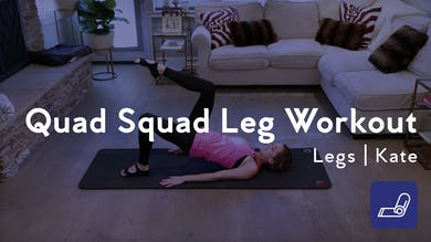 Quad Squad Leg Workout by Club Pilates