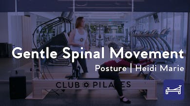 Gentle Spinal Movement for Improved Posture by Club Pilates