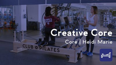 Creative Core Reformer Workout by Club Pilates