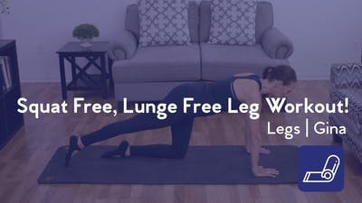 Squat Free, Lunge Free Leg Workout! by Club Pilates