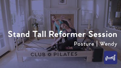 Instant Access to Stand Tall Reformer Session by Club Pilates, powered by Intelivideo