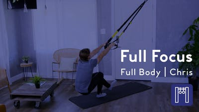 Instant Access to Full Focus, Full Body With TRX by Club Pilates, powered by Intelivideo