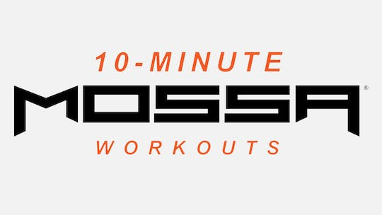 10-MINUTE WORKOUTS by MOSSA MOVE