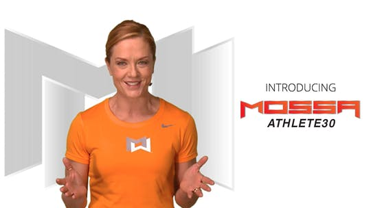 Instant Access to MOSSA ATHLETE 30 Introduction by MOSSA MOVE, powered by Intelivideo