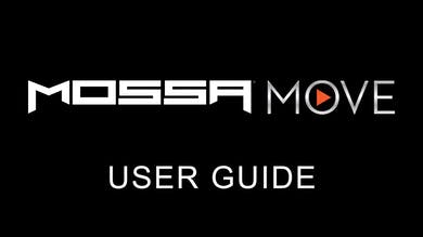MOSSA MOVE User Guide by MOSSA MOVE