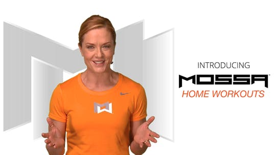 Instant Access to MOSSA Home Workouts Introduction by MOSSA MOVE, powered by Intelivideo
