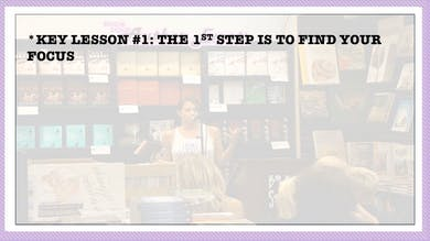 Module 3, Key Lesson 1 The First Step is to Find Your Focus by Anna David, LLC