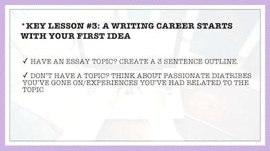 Module 3, Key Lesson 3 A Writing Career Starts with Your First Idea by Anna David, LLC